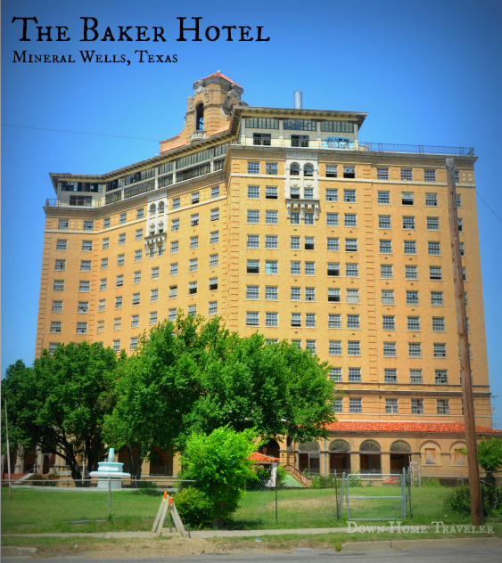 Mineral Wells, Texas, Hotel, Haunted, Historic Landmark